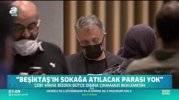 Ahmet Nur Çebi: Beşiktaş'ın sokağa atılacak parası yok