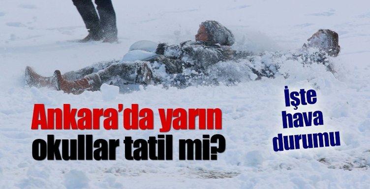 Ankara'da yarın okullar tatil mi? - Ankara'da hava durumu nasıl olacak? - İşte detaylar