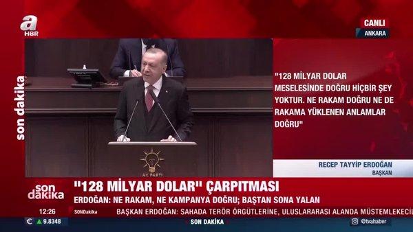 SON DAKİKA: Cumhurbaşkanı Erdoğan'dan '128 Milyar Dolar nerede?' çarpıtmasına cevap