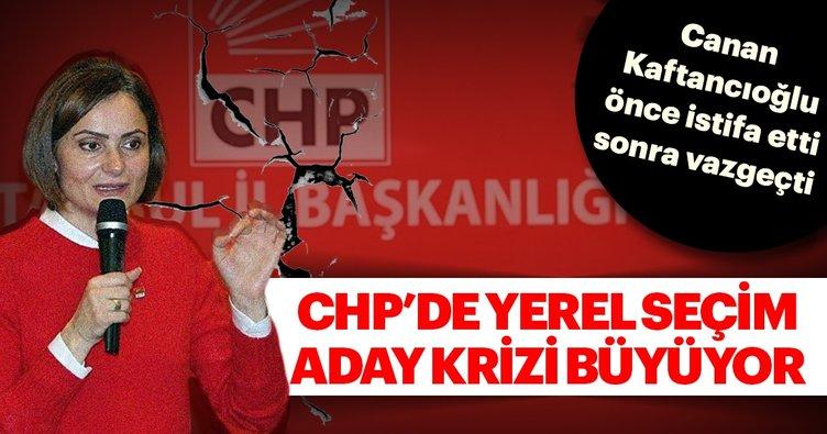 Son dakika haberi: CHP'de aday listesi krizi! Canan Kaftancıoğlu önce istifa etti sonra vazgeçti