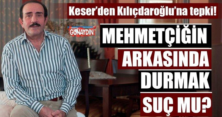 Mustafa Keser: Mehmetçiğin arkasında durmak suç mu?
