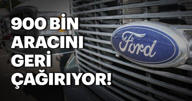Ford 900 bin aracını geri çağırıyor!