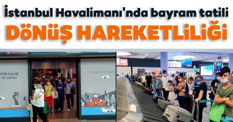 İstanbul Havalimanı'nda bayram tatili dönüş hareketliliği