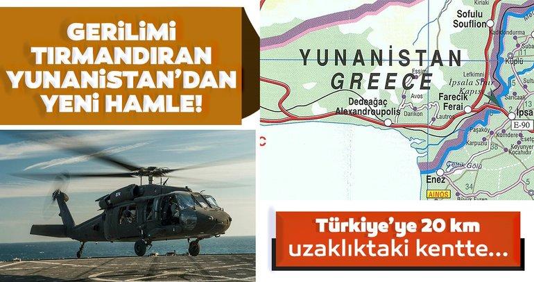Gerilimi tırmandıran Yunanistan'dan yeni hamle!  Türkiye'ye 20 km uzaklıktaki kente yüzlerce askeri araç ve helikopter...