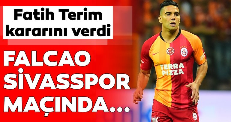 Fatih Terim kararını verdi! Galatasaray - Sivasspor maçında Radamel Falcao...