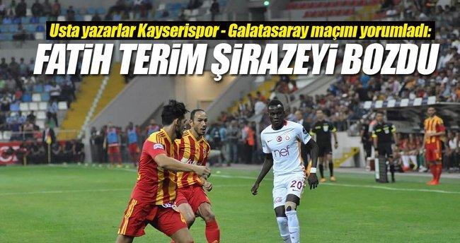 Yazarlar Kayserispor-Galatasaray maçını yorumladı