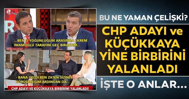 CHP adayı Ekrem İmamoğlu ile İsmail Küçükkaya yine birbirini yalanladı .