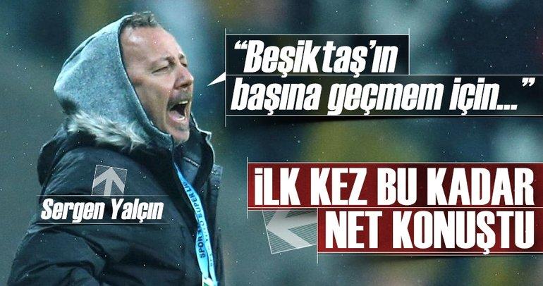 Sergen Yalçın: Beşiktaş'ın başına geçmem için...