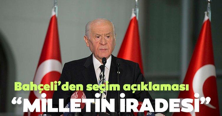 MHP lideri Devlet Bahçeli'den son dakika seçim sonuçları açıklaması! Milli iradenin tercihi...