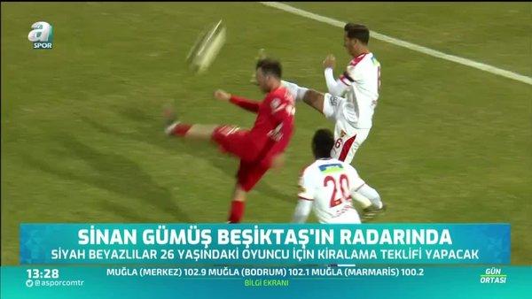 Sinan Gümüş Beşiktaş'ın radarında