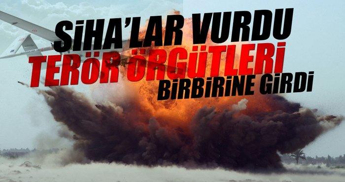 SİHA'lar vurdu terör örgütleri birbirine girdi
