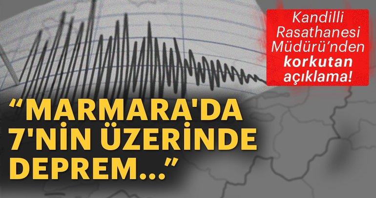 Kandilli Rasathanesi Müdürü Özener: Marmara'da 7'nin üzerinde deprem riski...