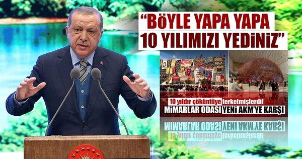 Cumhurbaşkanı Erdoğan: Böyle yapa yapa 10 yılımızı yediniz