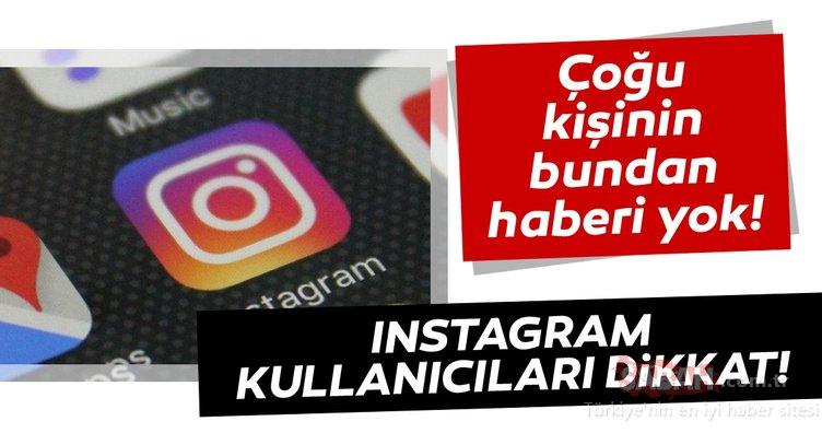 Instagram'ın gizli kalmış özellikleri! Instagram kullanıcılarının birçoğu bu özellikleri bilmiyor