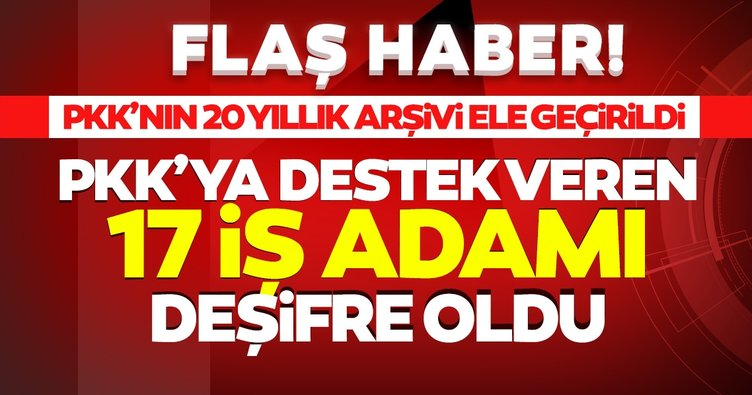 Son dakika haberler... PKK'nın arşivi ele geçirildi! İşbirlikçi 17 iş adamı deşifre oldu