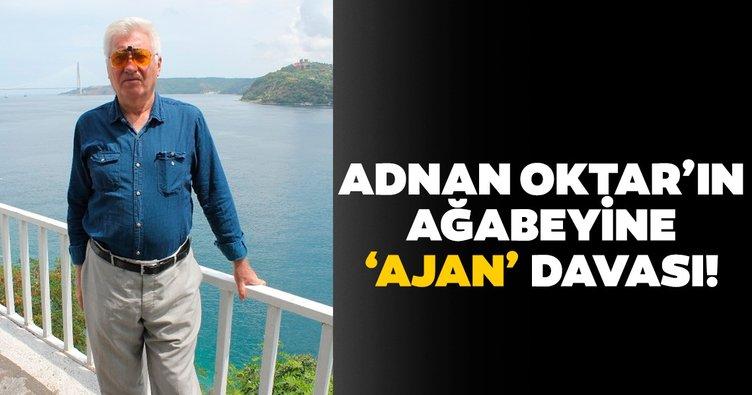 Adnan Oktar'ın ağabeyine 'ajan' davası