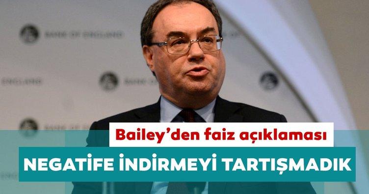 İngiltere Merkez Bankası Başkanı Bailey: Faizleri negatife indirmeyi tartışmadık