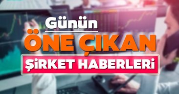 Borsa İstanbul'da günün öne çıkan şirket haberleri ve tavsiyeleri 19/08/2020