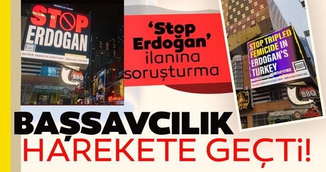 Son dakika: Ankara Cumhuriyet Başsavcılığı 'Stop Erdoğan' yazılı ilanlar için harekete geçti!