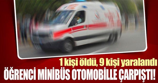 Geziden dönen öğrencileri taşıyan minibüs otomobille çarpıştı: 1 ölü, 9 yaralı