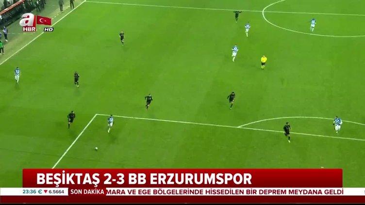 Beşiktaş 2-3 Erzurumspor Maç Özeti