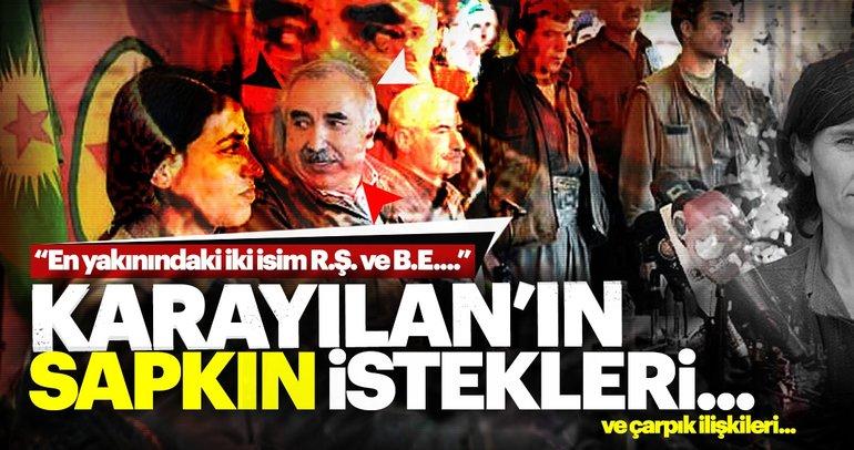 PKK elebaşı Karayılan'ın çarpık ilişkileri ve sapkın istekleri ortaya çıktı!