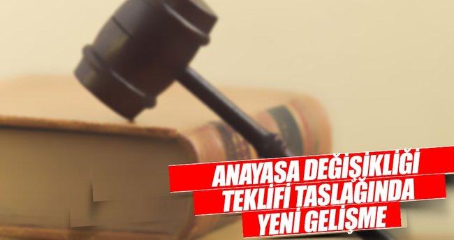 Anayasa değişikliği teklifi taslağında yeni gelişme