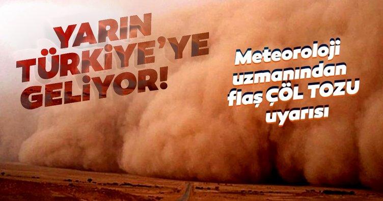 SON DAKİKA: Meteoroloji uzmanından flaş hava durumu ve çöl tozu uyarısı: Haftasonu geliyor...