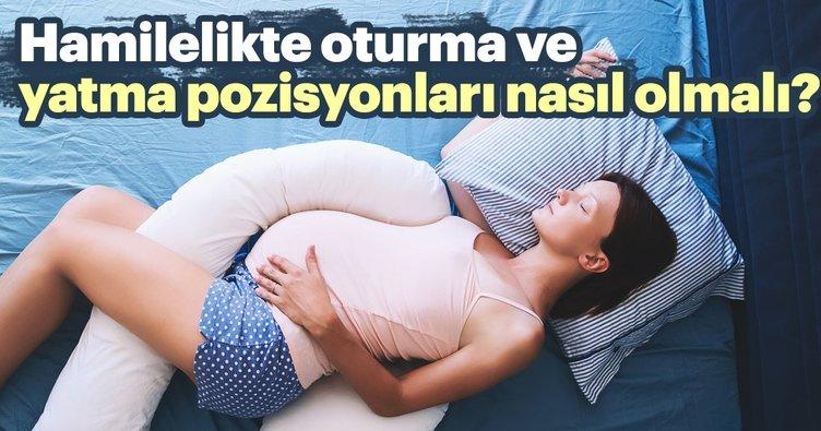 Hamilelikte oturma ve yatma pozisyonları nasıl olmalı?