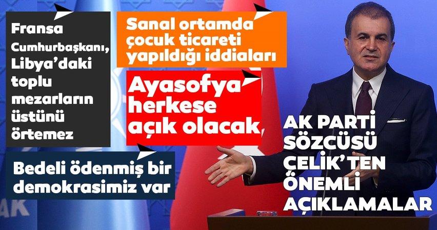 AK Parti Sözcüsü Ömer Çelik'ten Ayasofya eleştirilerine sert yanıt!