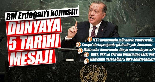 Cumhurbaşkanı Erdoğan'dan dünyaya 5 mesaj!