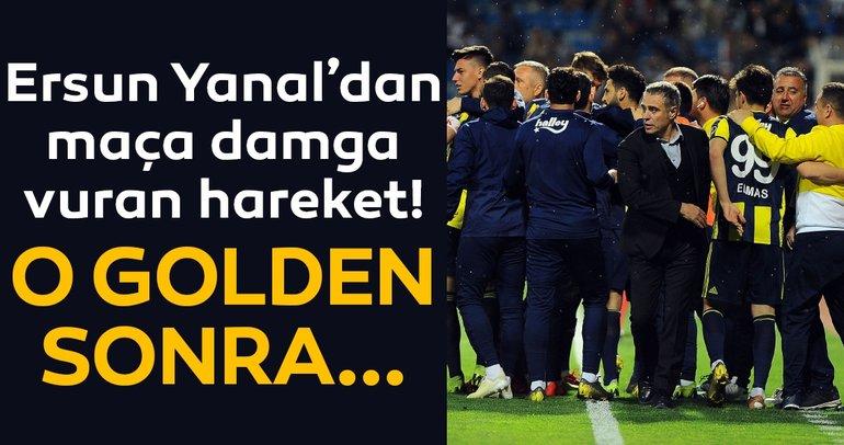 Ersun Yanal'dan Kasımpaşa - Fenerbahçe maçına damga vuran hareket