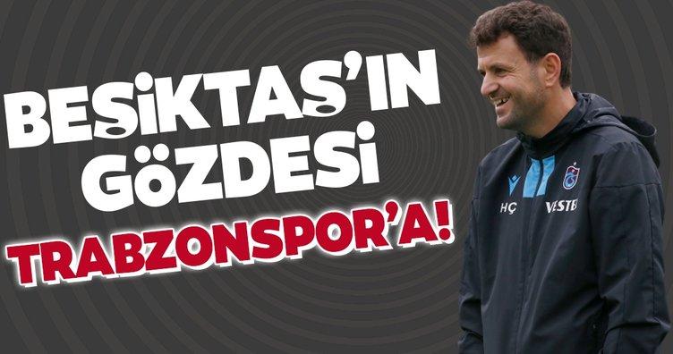 Beşiktaş'ın gözdesi Trabzonspor'a!
