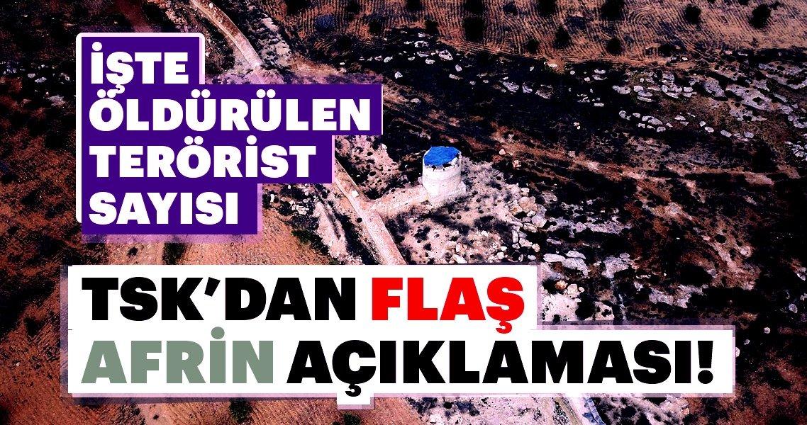 Son dakika: TSK'dan flaş Afrin açıklaması