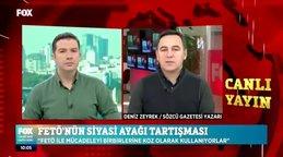 Sözcü Gazetesi Yazarı Deniz Zeyrek'ten FOX TV'de FETÖ'nün siyasi ayağı ve CHP itirafı | Video