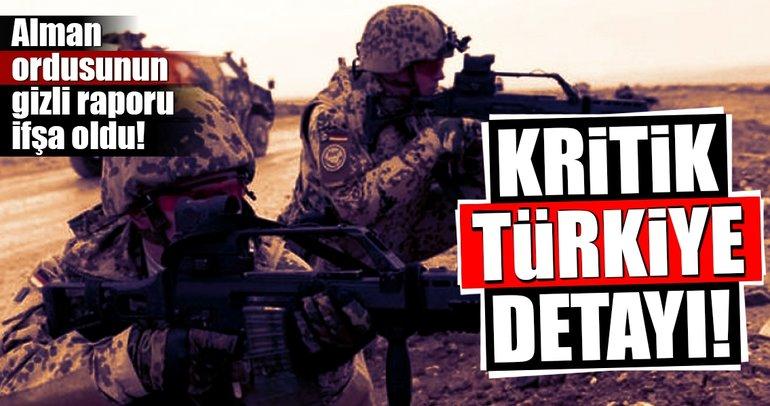 Alman ordusunun gizli raporundaki Türkiye detayı!
