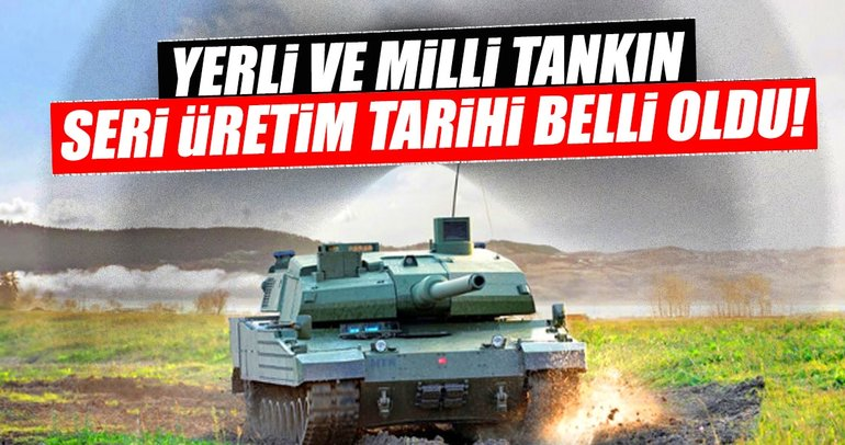 Canikli yerli tankın seri üretimi için tarih verdi
