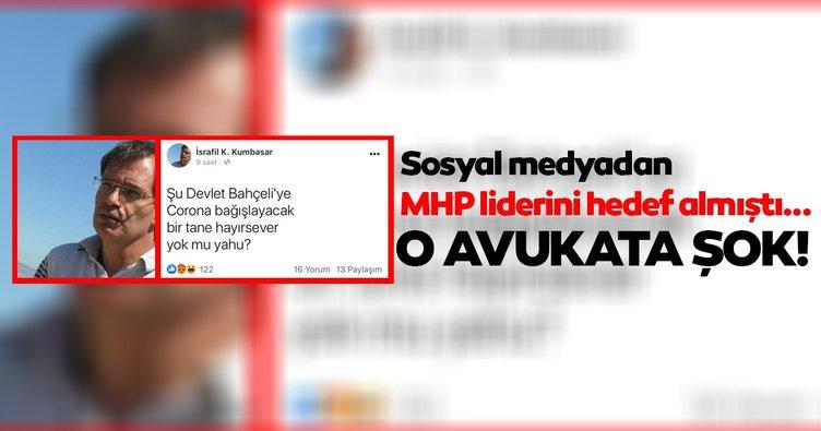 Sosyal medyadan MHP liderini hedef alan avukata dava!
