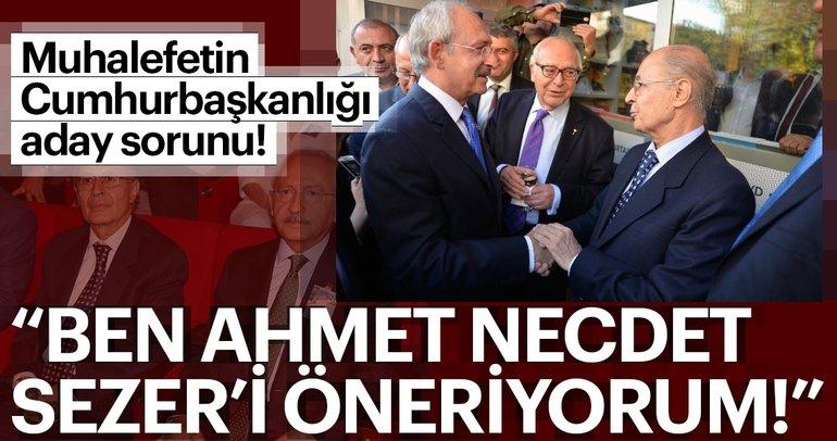 Ben Ahmet Necdet Sezer'i öneriyorum