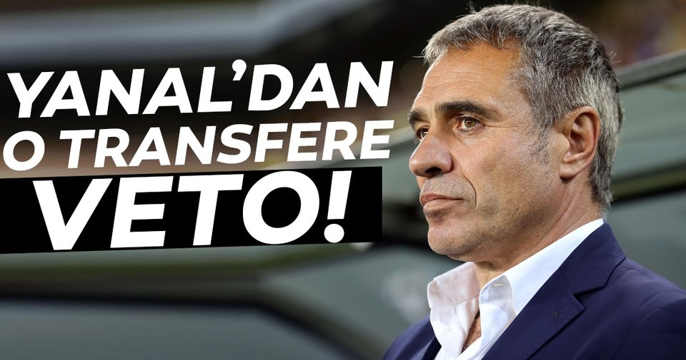 Fenerbahçe'den son dakika transfer haberleri: Ersun Yanal'dan o transfere veto!