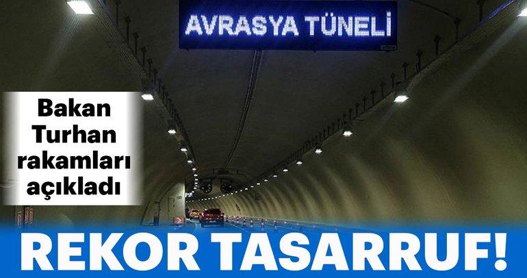 Bakan Turhan'dan Avrasya Tüneli hakkında flaş açıklama!