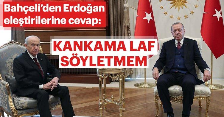 Bahçeli'den Başkan Erdoğan'ı eleştirenlere cevap: Kankama laf söyletmem