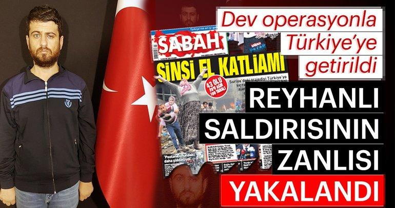 Son dakika: Reyhanlı saldırısının planlayıcısı Yusuf Nazik yakalandı