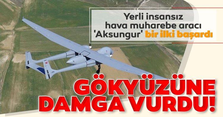 Yerli insansız hava muharebe aracı 'Aksungur' bir ilki başardı: Gökyüzüne damga vurgu!