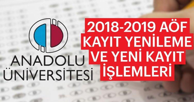 AÖF kayıt tarihleri! - 2018-2019 AÖF kayıt yenileme ve yeni kayıt tarihi