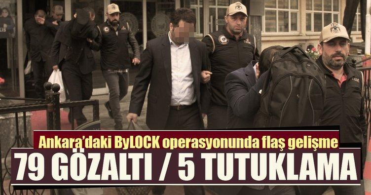 Ankara'daki ByLock operasyonunda 5 tutuklama