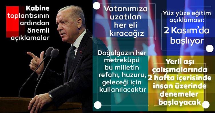 SON DAKİKA! Başkan Erdoğan'dan yüz yüze eğitim ve yerli aşı açıklaması!