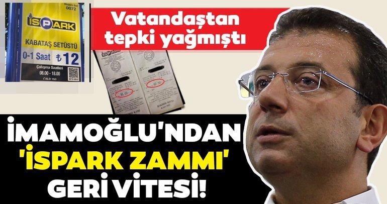 CHP'nin İBB Başkanı Ekrem İmamoğlu'ndan 'İSPARK zammı' geri vitesi