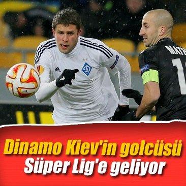 Dinamo Kiev'in golcüsü Süper Lig'e geliyor