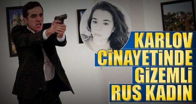 Karlov cinayetinde gizemli Rus kadın